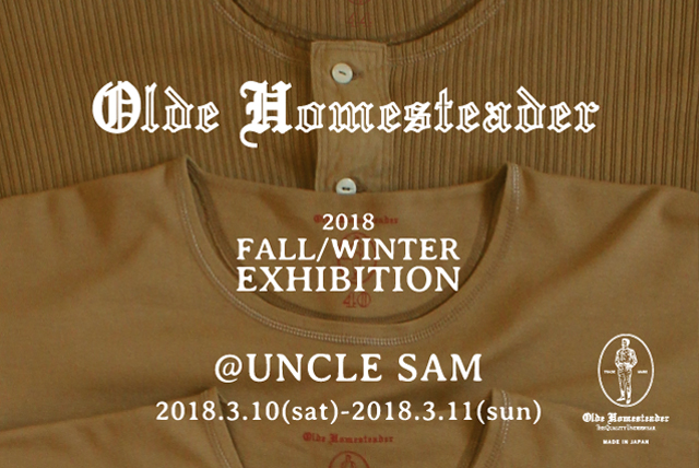 Olde Homesteader / 2018 Fall&Winter Exhibition at UNCLESAM